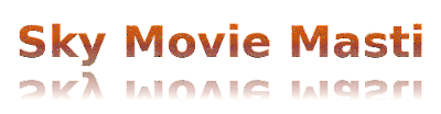 Sky Movie Masti -  Watch Latest Movies and TV Shows Online for Free