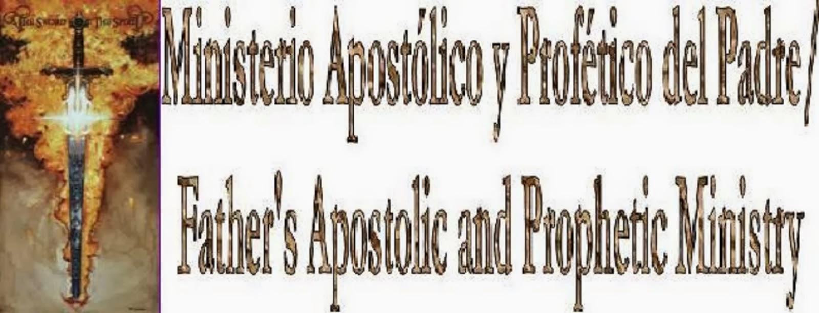 Pagina oficial de El Ministerio Apostolico y Profetico del Padre (MAPDP)