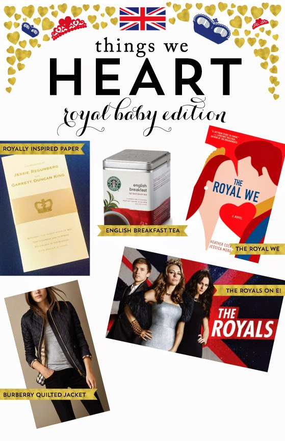 Things We Heart: Royal Baby Edition