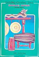 Judul Buku : Gending-Gending Jawa GAGRAG ANYAR (KREASI) Pengarang : SM. Saputra Penerbit : Cendrawasih