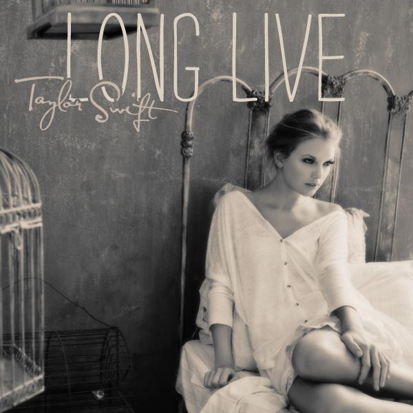 Taylor Swift - Long Live