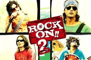 Rock on 2 Movie - Official Trailer, Story, Star Cast, First Look Poster, News, Box Office Collection