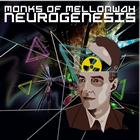 Monks of Mellonwah: Neurogenesis EP