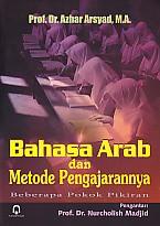 toko buku rahma: buku BAHASA ARAB DAN METODE PENGAJARANNYA, pengarang azhar arsyad, penerbit pustaka pelajar