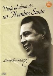 Alberto Hurtado. Viaje al Alma de un Hombre Santo.