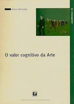 O Valor Cognitivo da Arte