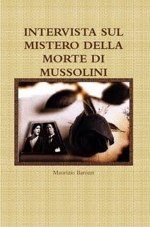 INTERVISTA SULLA MORTE DI MUSSOLINI