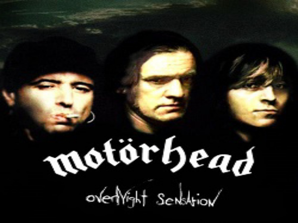 Overnight Sensation Motörhead