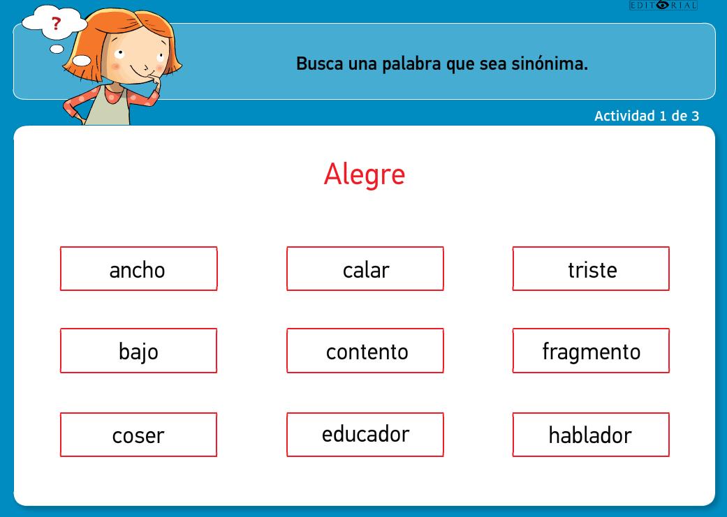 http://www.primerodecarlos.com/TERCERO_PRIMARIA/archivos/actividades_tilde_tercero/4/sinonimos.swf