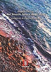 NEL FRUSCIO FEROCE DEGLI ULIVI
