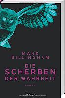 http://www.amazon.de/Die-Scherben-Wahrheit-Mark-Billingham/dp/3855350574/ref=sr_1_1_twi_har_1?ie=UTF8&qid=1442674419&sr=8-1&keywords=die+scherben+der+wahrheit