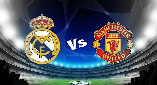 siaran langsung MU vs Real Madrid