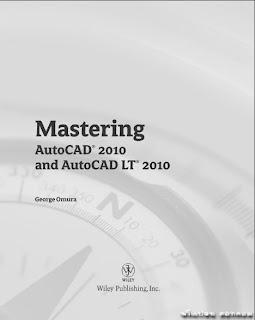 Mastering AutoCAD 2010 and AutoCAD LT 2010( 728/1 )