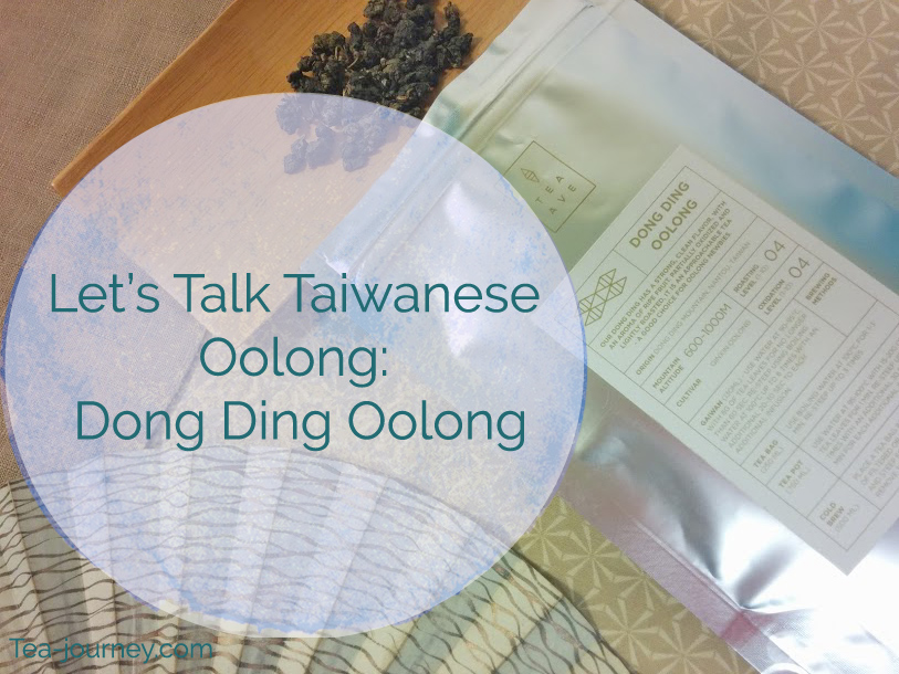 Taiwanese Oolongs have a special place in my heart as they are one of the first teas I tried when I begun my Tea Journey.  So in dedication to the leaf and Taiwanese teas, we are going to look at 5 different Oolongs throughout September. Our fourth tea is Dong Ding Oolong.
