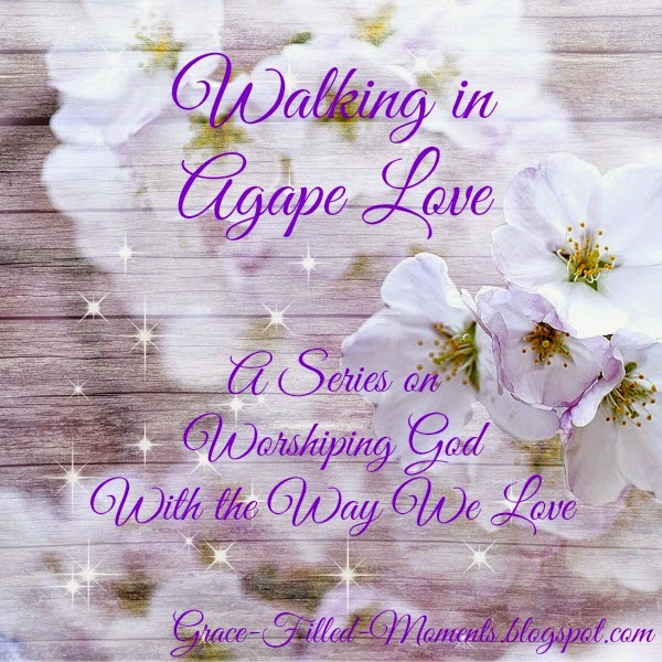 Agape Love of God