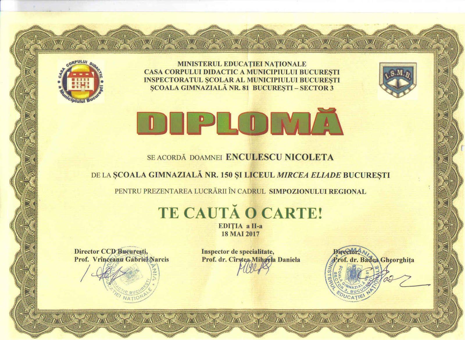 Diplomă - Simpozion Regional TE CAUTĂ O CARTE, ediția a II-a, 2017, 18 mai 2017