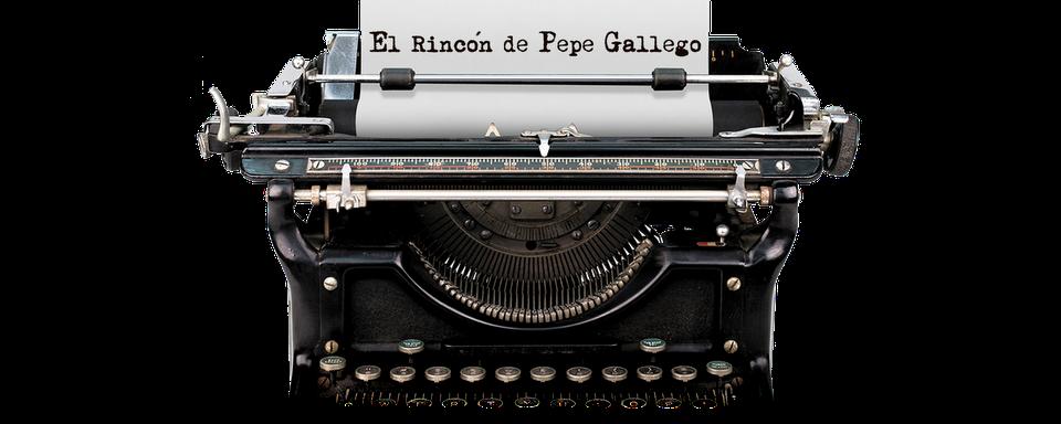 El rincon de Pepe Gallego