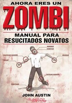 "Portada del libro ""Ahora eres un zombi: Manual para resucitados novatos "" de John Austin"