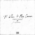 "Mixtape:  Trey Songz ""To Whom It May Concern"""
