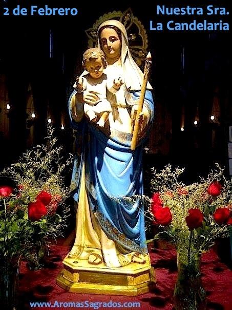Virgen La Candelaria, Madre de la Luz. 2 de febrero