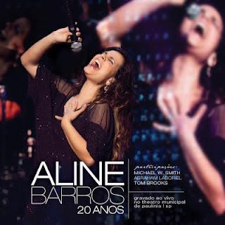 Aline Barros - 20 Anos Ao Vivo 2012