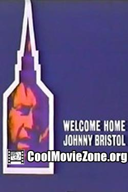 Welcome Home, Johnny Bristol (1972)