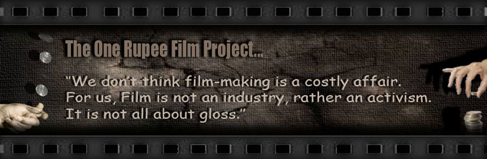 The 0ne Rupee Film Project