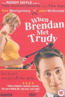 When Brendan Met Trudy (2000)