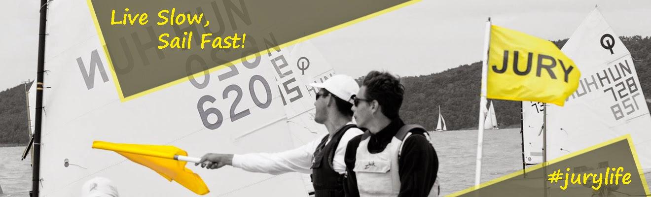 #jurylife - Live Slow, Sail Fast!