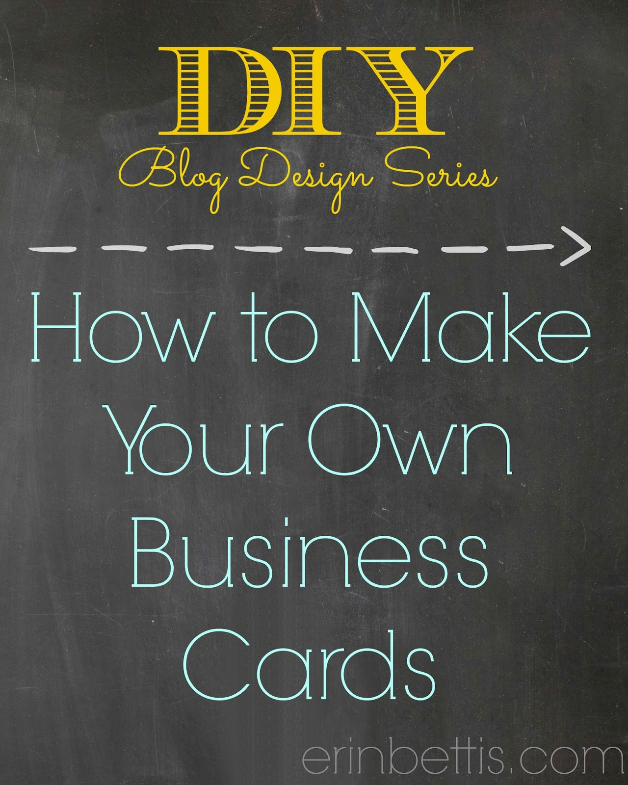 Erin go hooah diy blog design series how to make for How to make your own business card