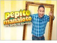 Pepito Manaloto: Ang Tunay Na Buhay March 31, 2013