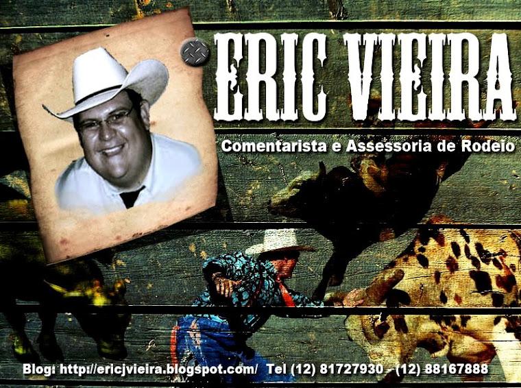"""Eric Julian Vieira """"Comentarista e Assessoria para Rodeio"""""""