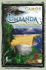 Livro: Umbanda - uma Visão Esotérica -       R$ 20,00 direto com o Autor:  guardiao.camos@gmail.com
