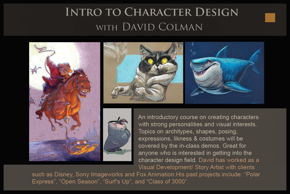 The Art Of Character Design With David Colman Volume I : Concept design academy april