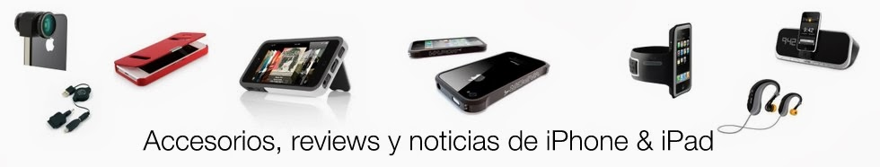 Accesorios iPhone, iPad, review y noticias