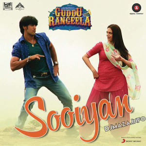 Sooiyan (Guddu Rangeela) Mp3 Song Download