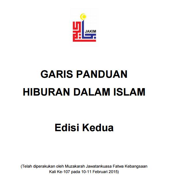 Garis Panduan Hiburan Dalam Islam Jakim