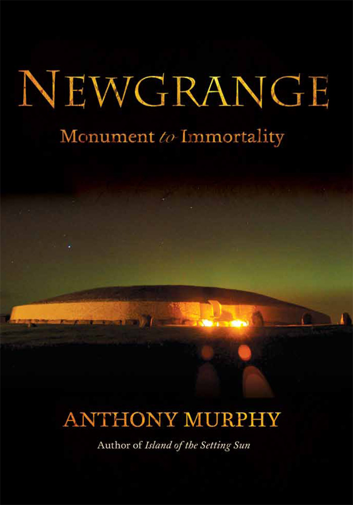 Newgrange - Monument to Immortality
