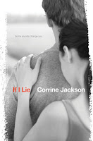 book cover of If I Lie by Corrine Jackson