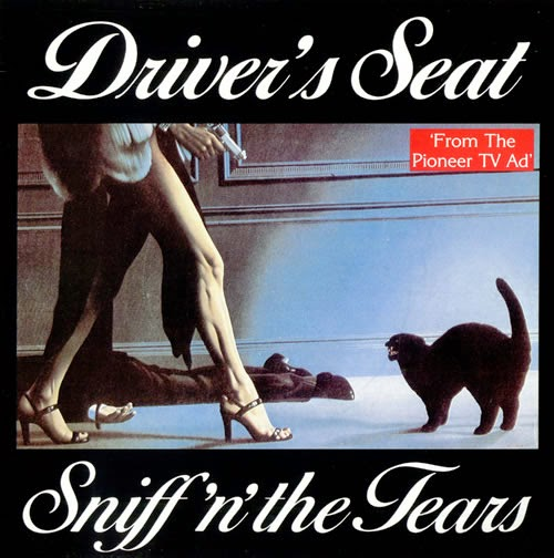 Sniff'n'The Tears. Driver's Seat