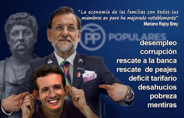 Mariano Rajoy ha destruido la economía española y el estado de bienestar.