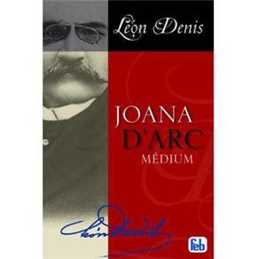 JOANA D'ARC por Léon Denis