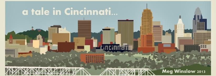 ..A tale in Cincinnati...