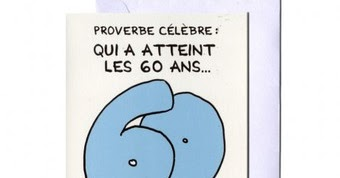 Cartes humoristiques anniversaire 60 ans - Citation 60 ans humoristique ...