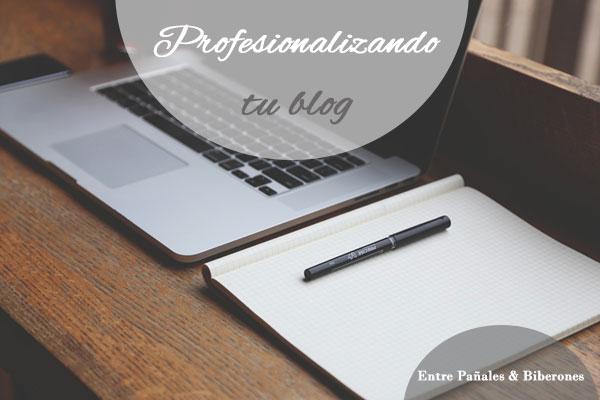 4 Claves para profesionalizar tu blog