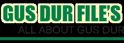 Gus Dur Files | Menyelami Pemikiran Gus Dur Lebih Dalam