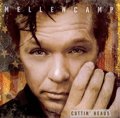 Download Gratis Lagu John Mellencamp - Cuttin' Heads