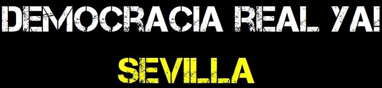 Blog Oficial de Democracia Real Ya! Sevilla