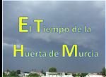 El Tiempo de la Huerta de Murcia
