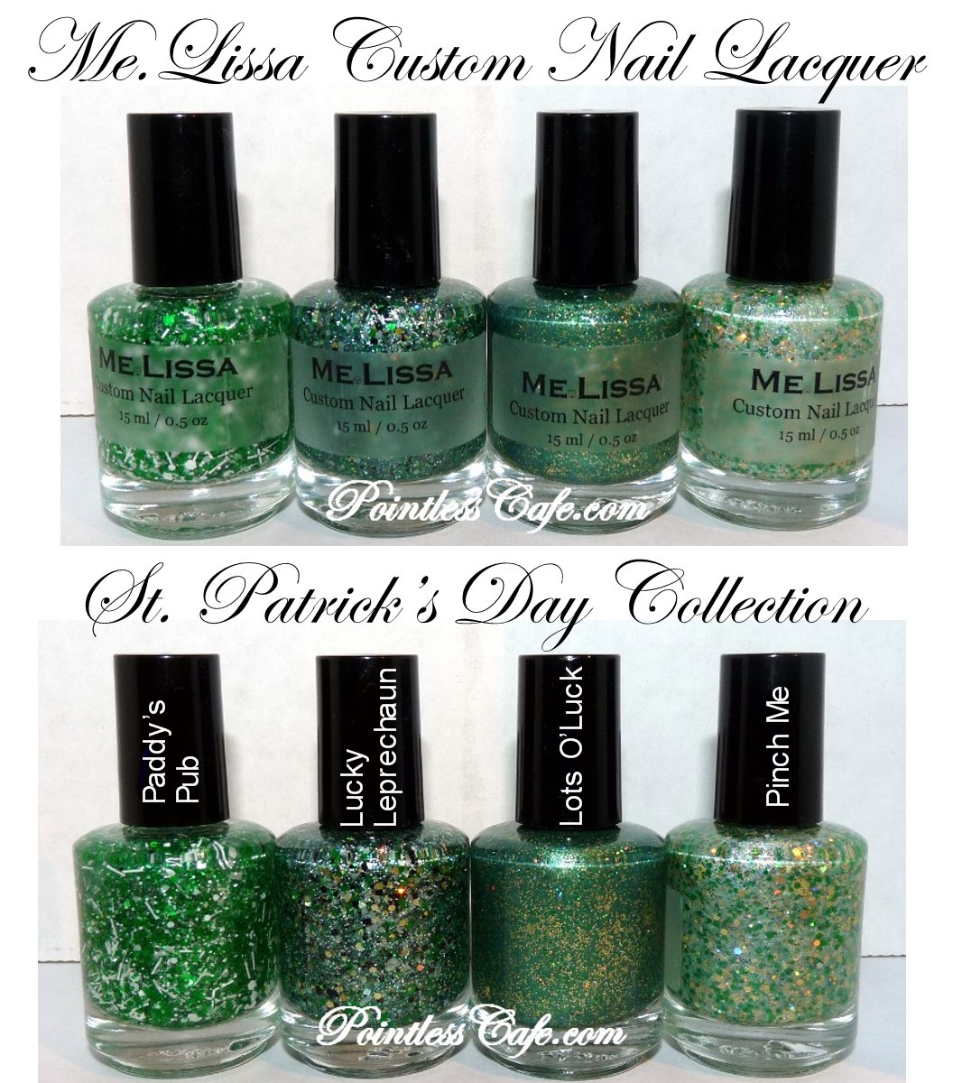 Me Lissa Custom Nail Lacquer St Patrick S Day Collection